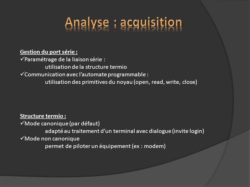 Analyse : acquisition Gestion du port série :