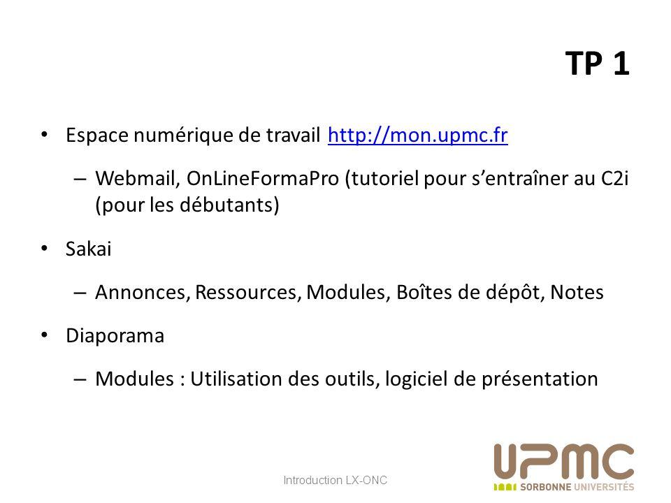 TP 1 Espace numérique de travail http://mon.upmc.fr