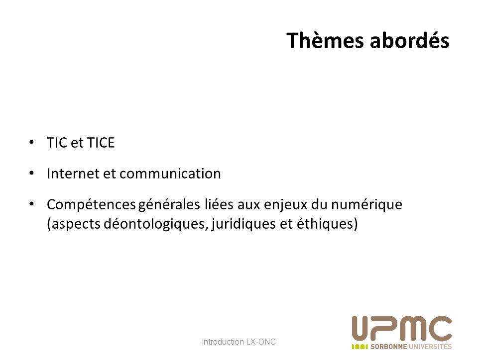 Thèmes abordés TIC et TICE Internet et communication