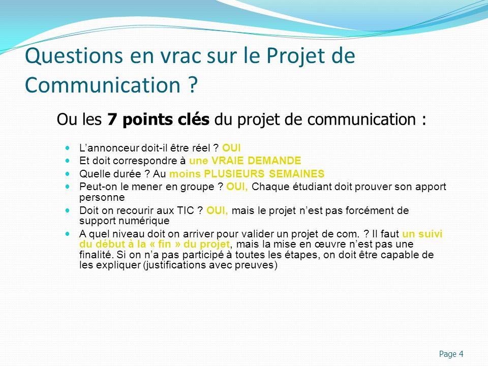 Questions en vrac sur le Projet de Communication