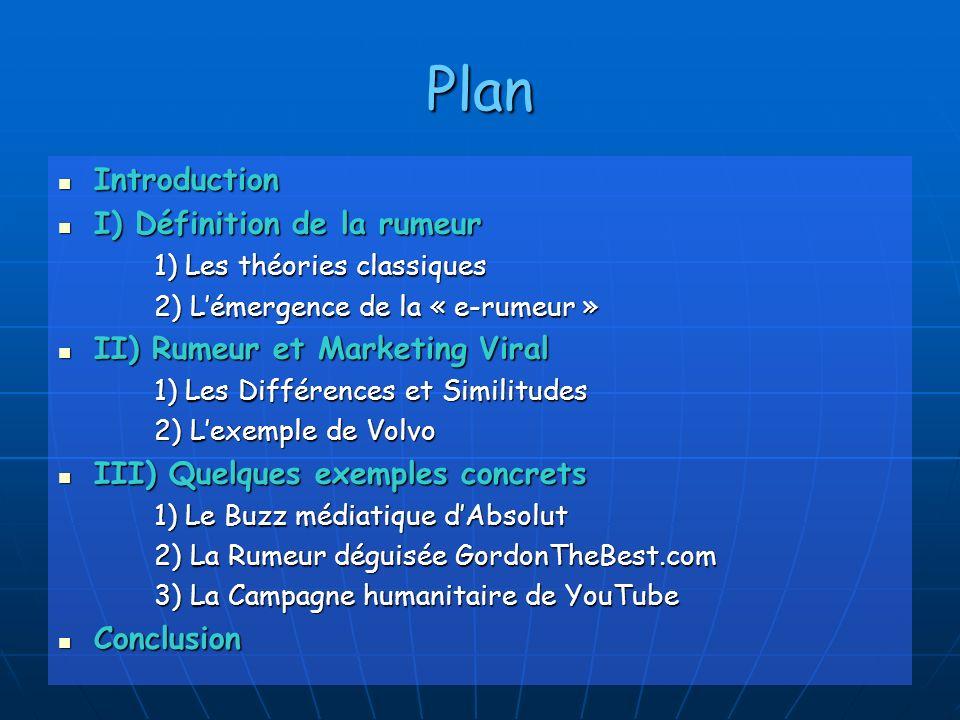 Plan Introduction I) Définition de la rumeur