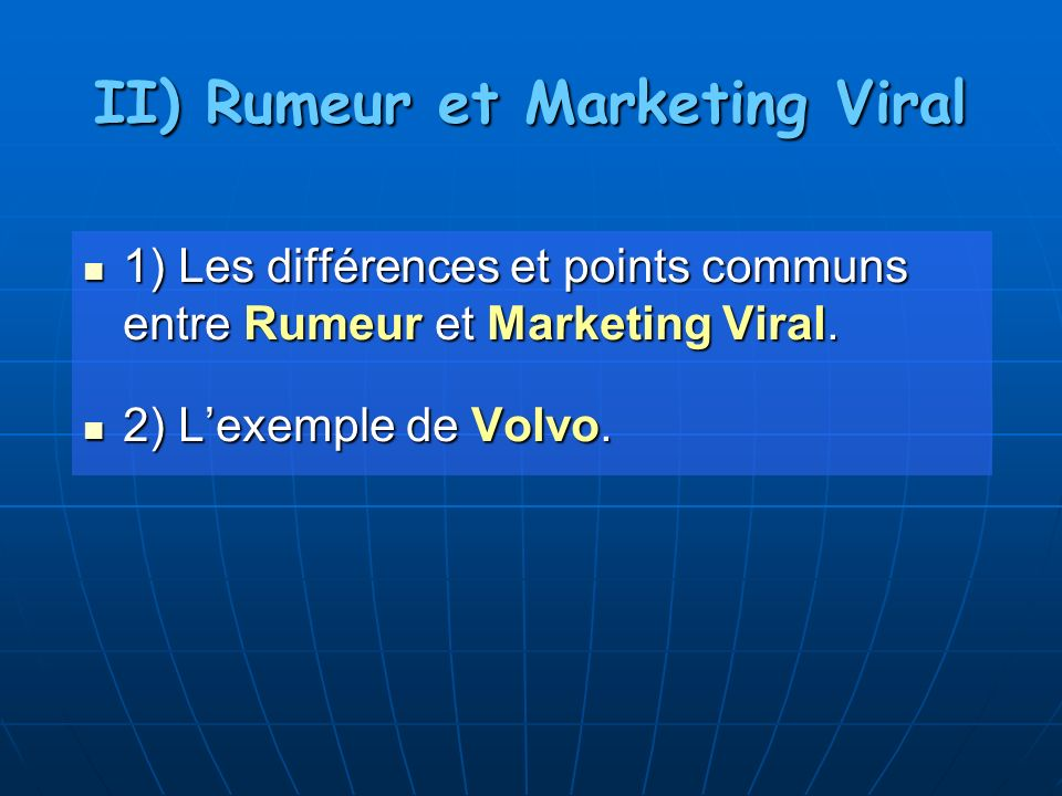 II) Rumeur et Marketing Viral