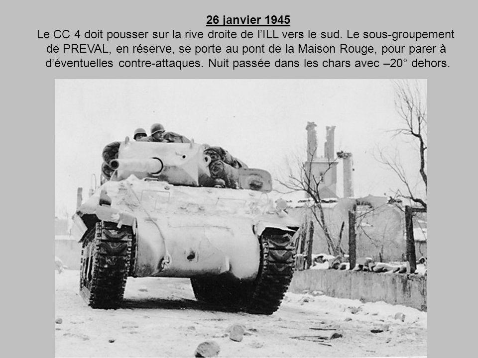 26 janvier 1945 Le CC 4 doit pousser sur la rive droite de l'ILL vers le sud. Le sous-groupement.