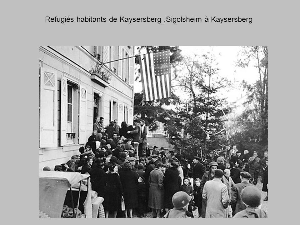 Refugiés habitants de Kaysersberg ,Sigolsheim à Kaysersberg