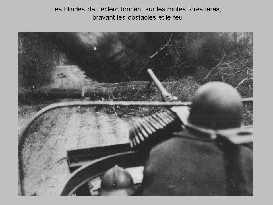 Les blindés de Leclerc foncent sur les routes forestières,
