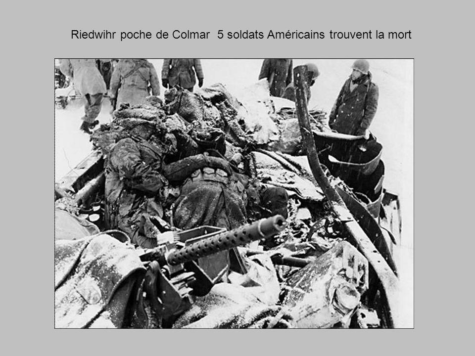 Riedwihr poche de Colmar 5 soldats Américains trouvent la mort