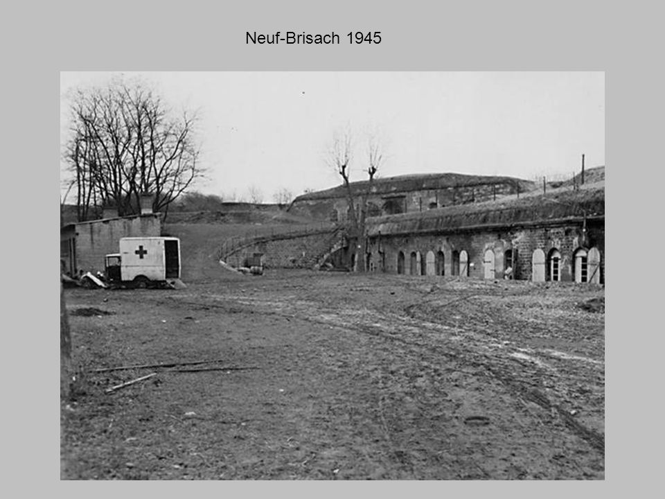 Neuf-Brisach 1945