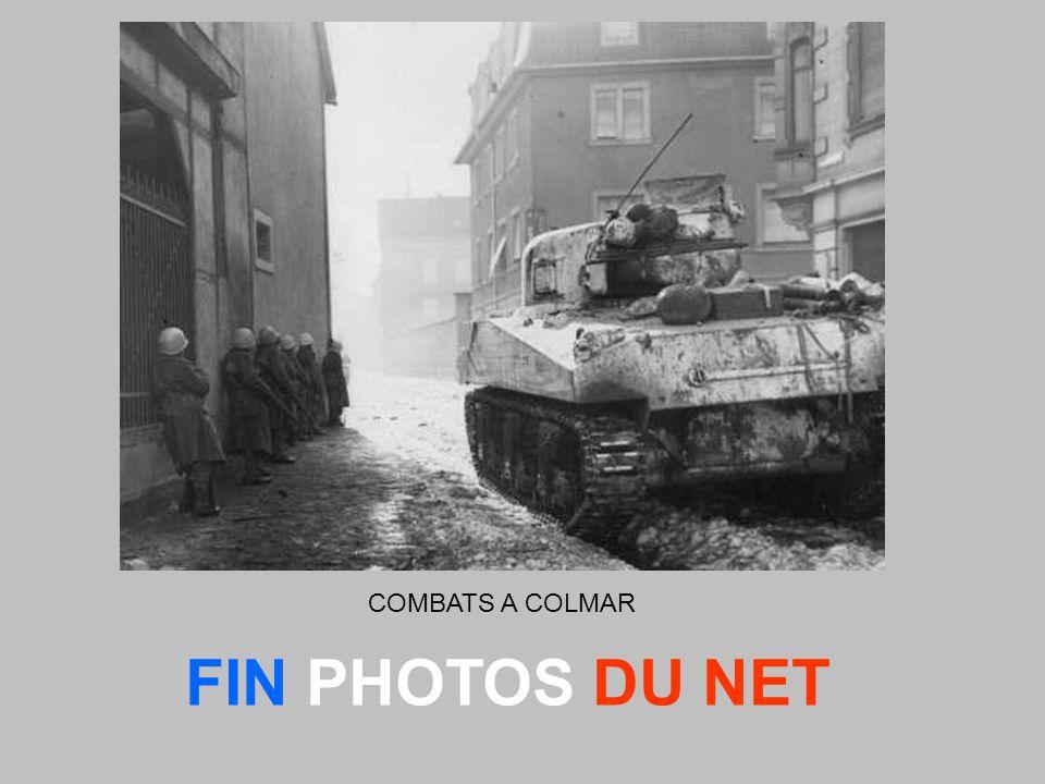 COMBATS A COLMAR FIN PHOTOS DU NET