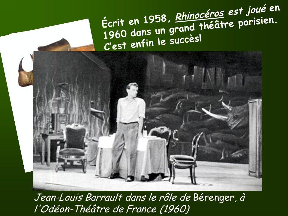 Écrit en 1958, Rhinocéros est joué en 1960 dans un grand théâtre parisien.