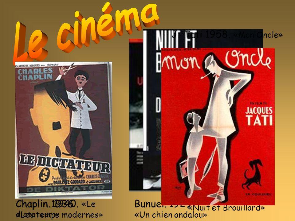 Le cinéma J. Tati 1958. «Mon Oncle» A.Resnais. 1955.