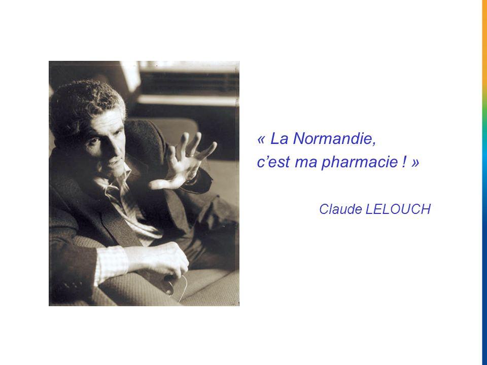 « La Normandie, c'est ma pharmacie ! » Claude LELOUCH