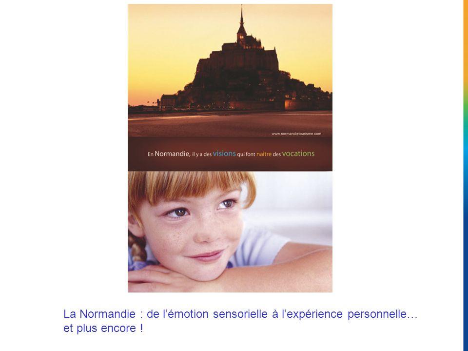 La Normandie : de l'émotion sensorielle à l'expérience personnelle… et plus encore !