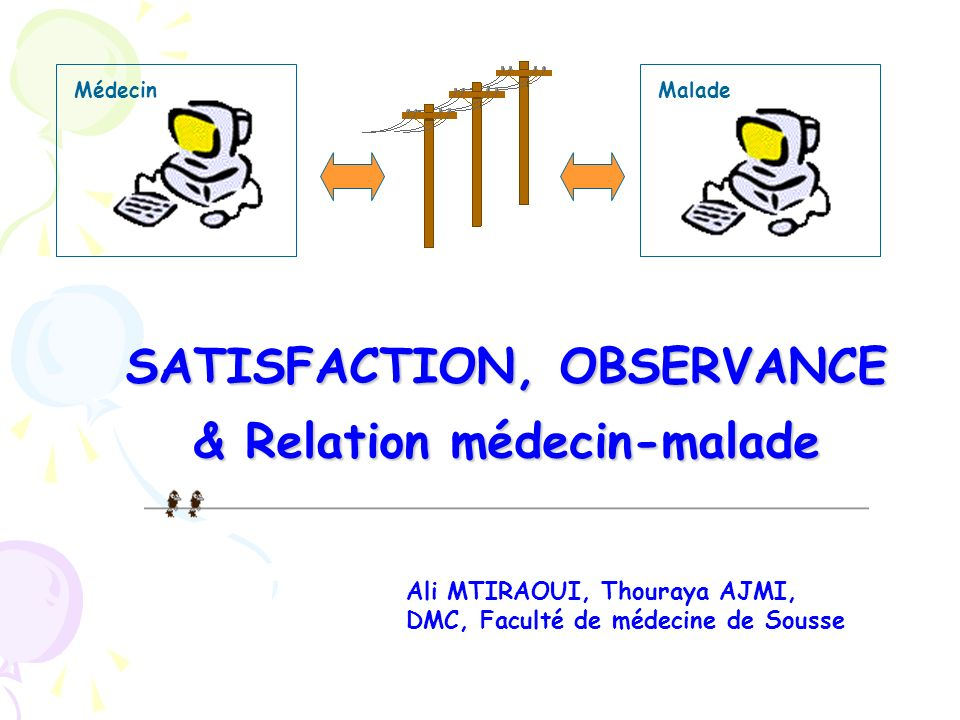 SATISFACTION, OBSERVANCE & Relation médecin-malade