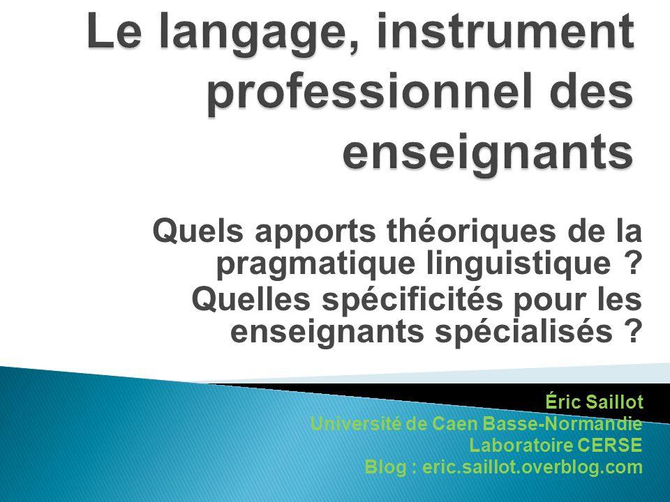 Le langage, instrument professionnel des enseignants