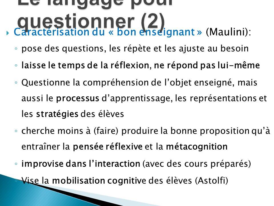 Le langage pour questionner (2)