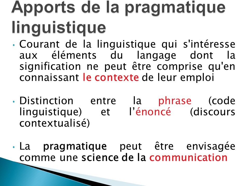 Apports de la pragmatique linguistique
