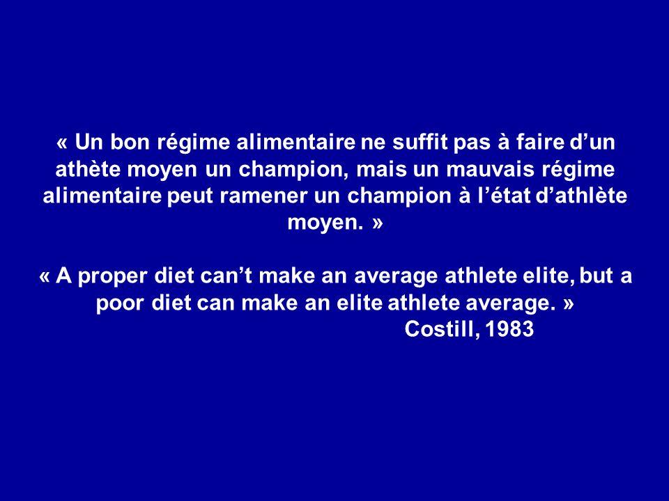 « Un bon régime alimentaire ne suffit pas à faire d'un athète moyen un champion, mais un mauvais régime alimentaire peut ramener un champion à l'état d'athlète moyen. »