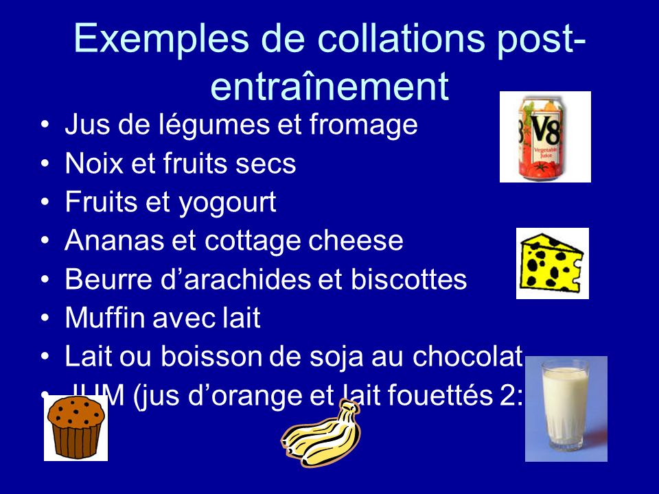 Exemples de collations post-entraînement