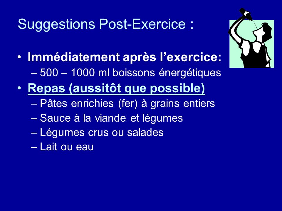Suggestions Post-Exercice :