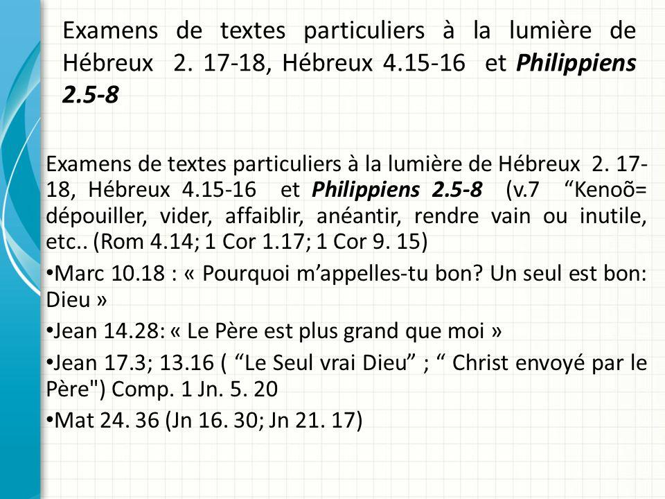 Examens de textes particuliers à la lumière de Hébreux 2