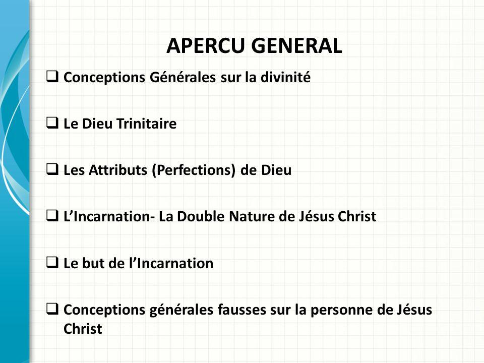 APERCU GENERAL Conceptions Générales sur la divinité