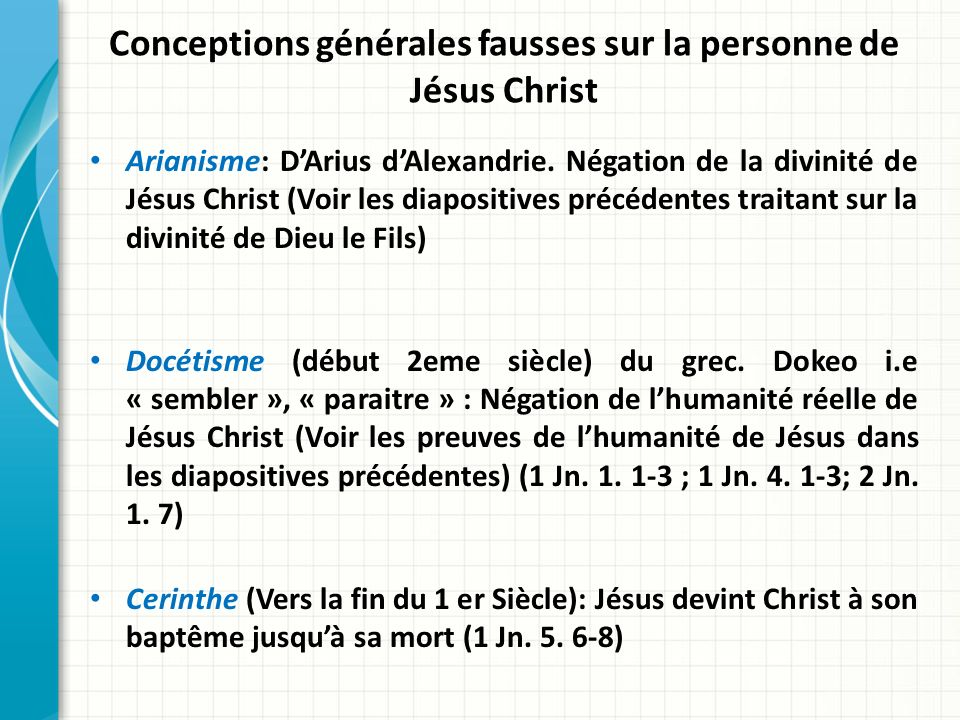 Conceptions générales fausses sur la personne de Jésus Christ
