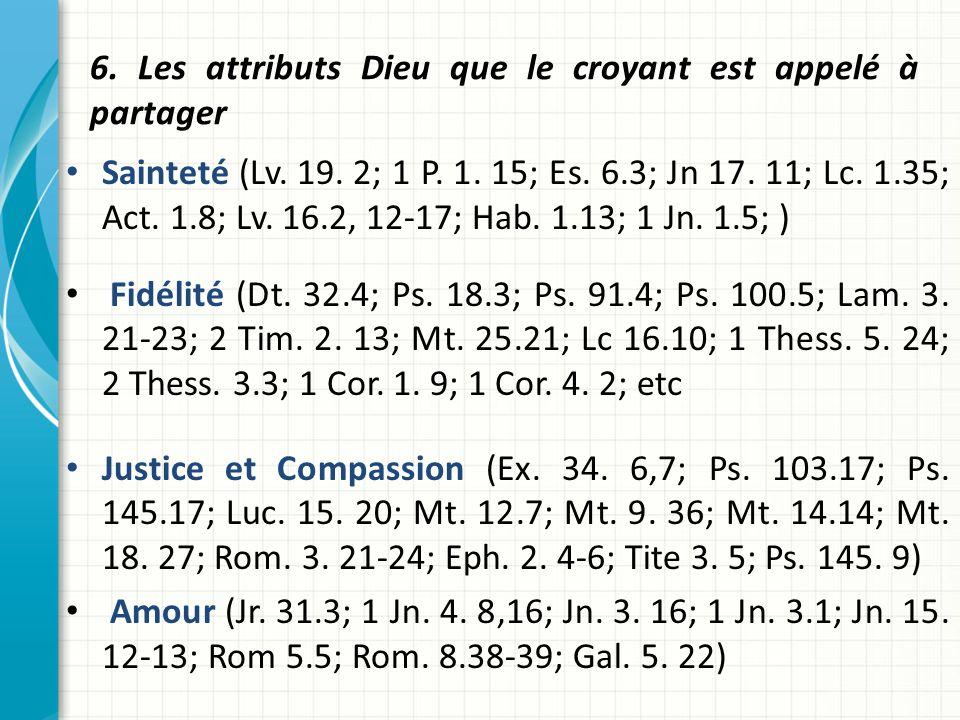 6. Les attributs Dieu que le croyant est appelé à partager