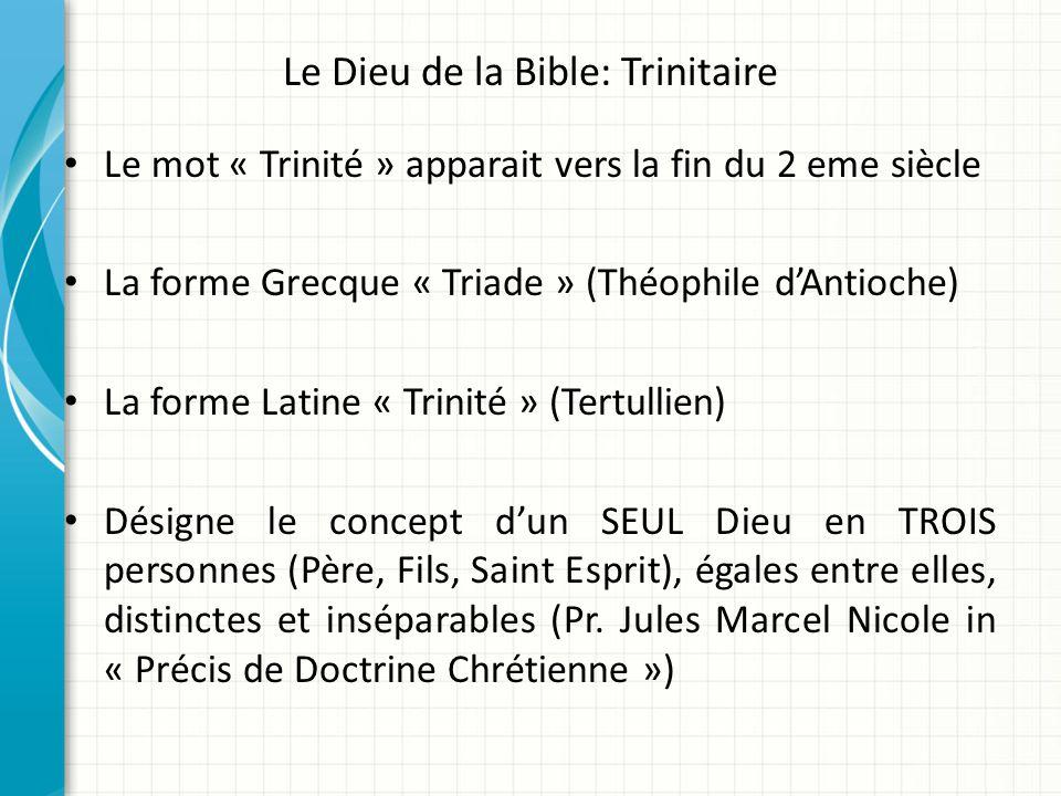Le Dieu de la Bible: Trinitaire
