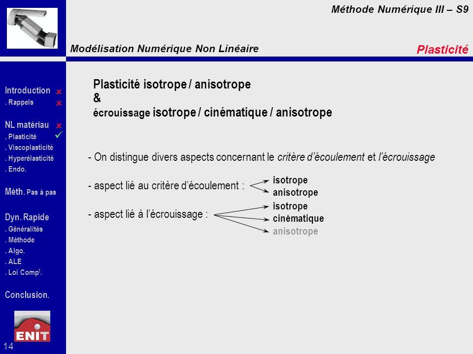 Plasticité isotrope / anisotrope &