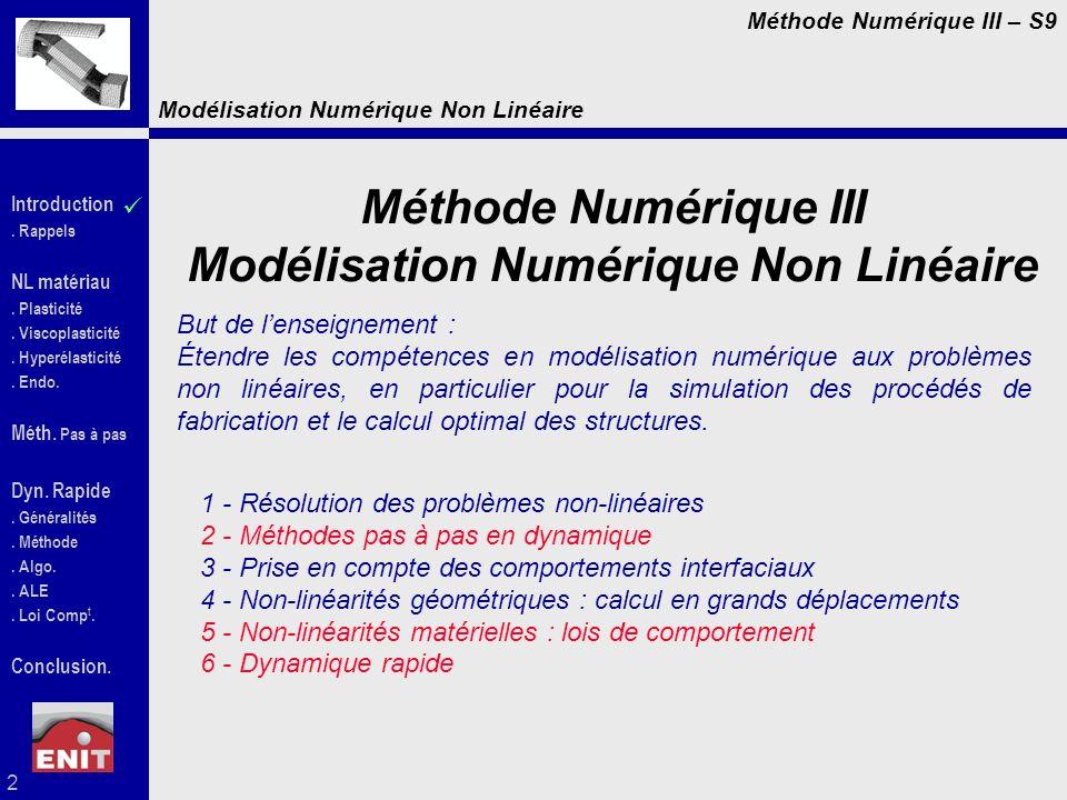Modélisation Numérique Non Linéaire