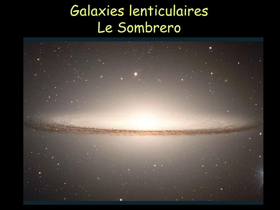 Galaxies lenticulaires Le Sombrero