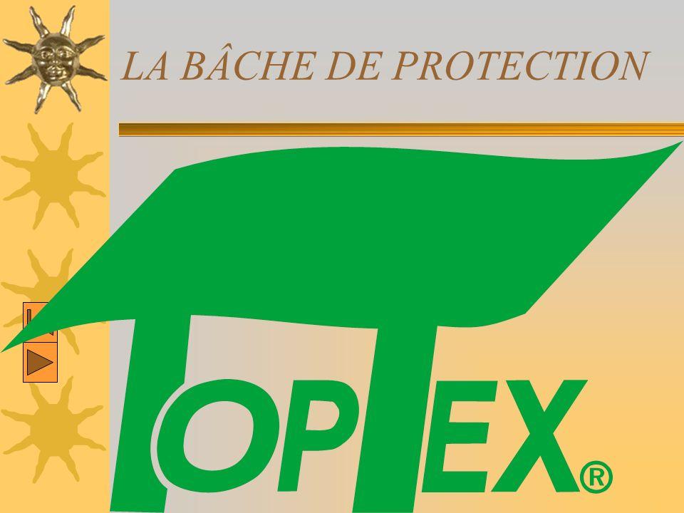 LA BÂCHE DE PROTECTION