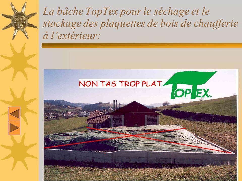 La bâche TopTex pour le séchage et le stockage des plaquettes de bois de chaufferie à l'extérieur: