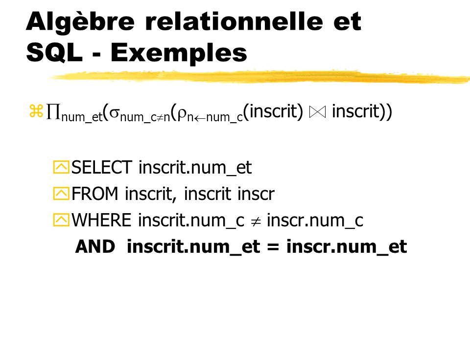 Algèbre relationnelle et SQL - Exemples