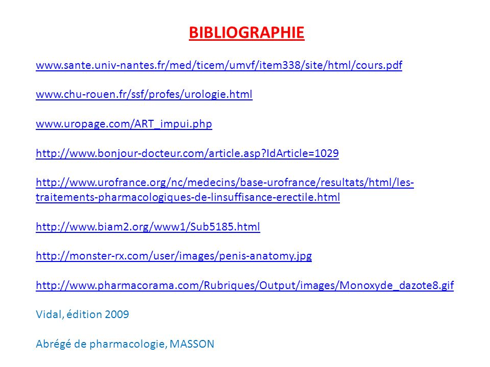 BIBLIOGRAPHIE www.sante.univ-nantes.fr/med/ticem/umvf/item338/site/html/cours.pdf. www.chu-rouen.fr/ssf/profes/urologie.html.