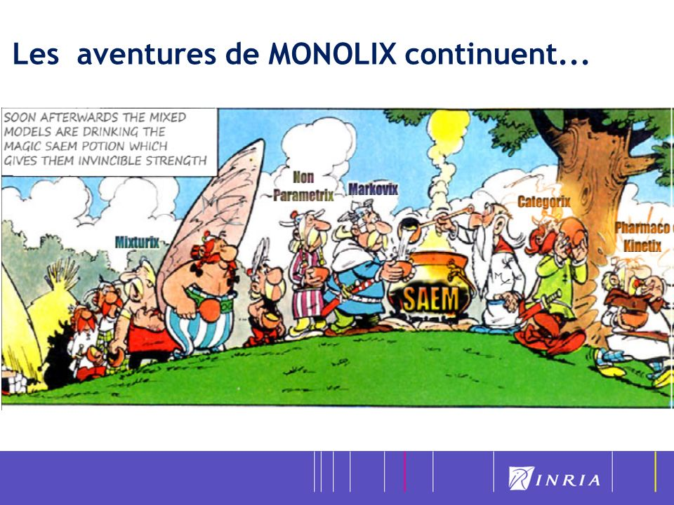 Les aventures de MONOLIX continuent...