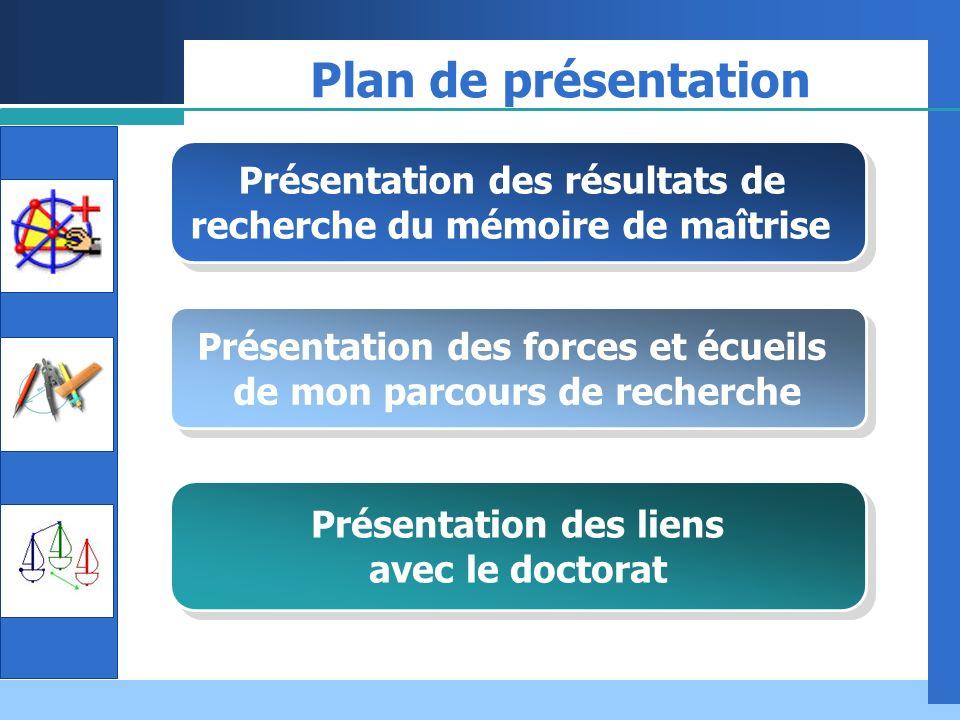 Plan de présentation Présentation des résultats de