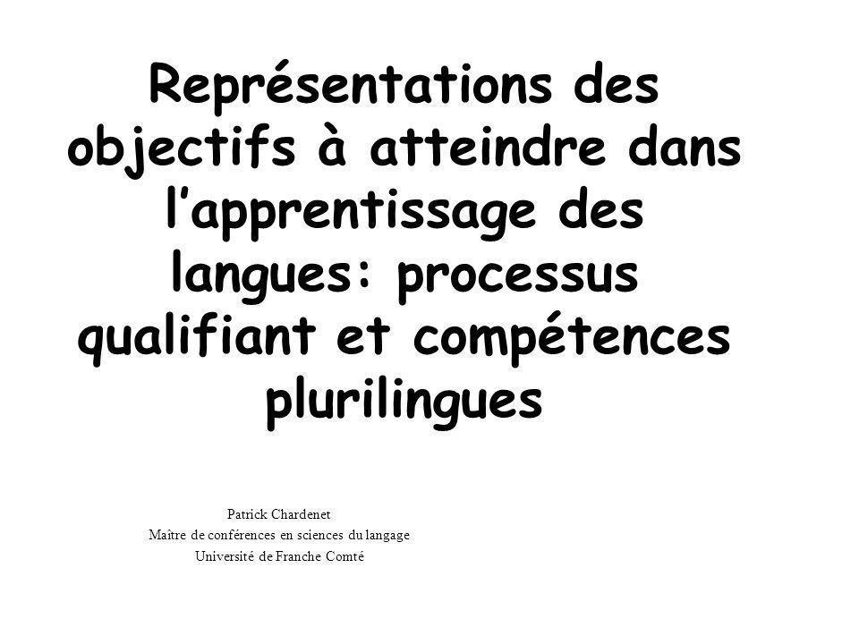 Représentations des objectifs à atteindre dans l'apprentissage des langues: processus qualifiant et compétences plurilingues