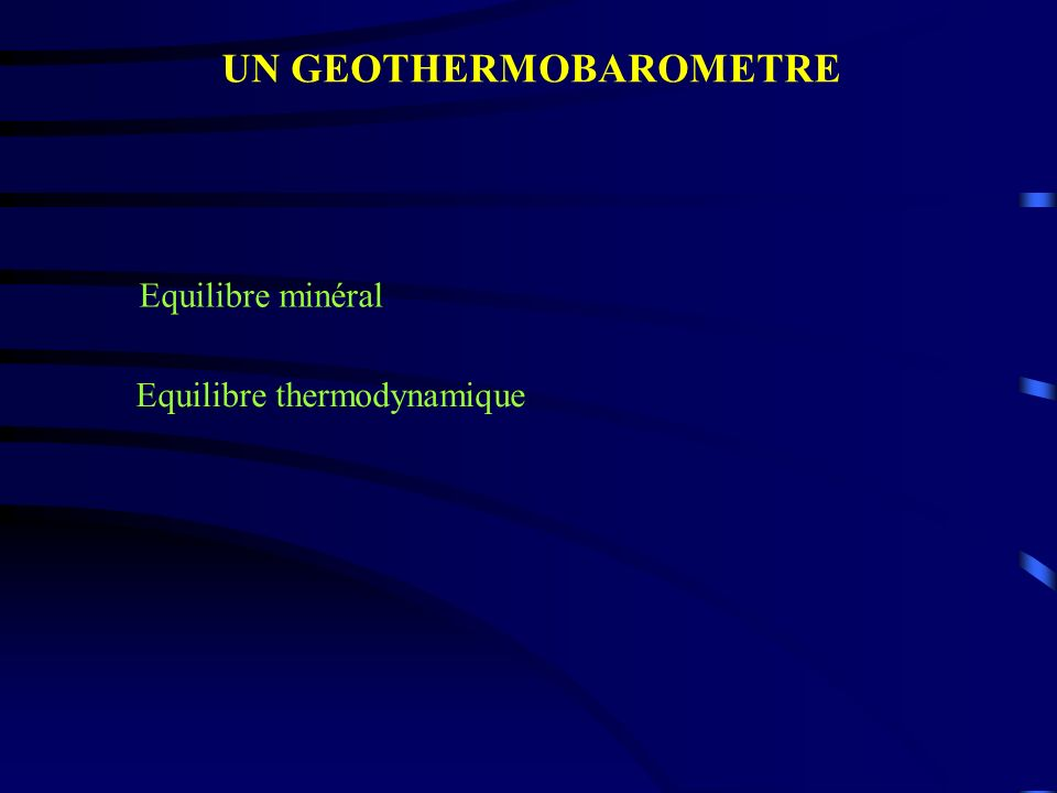 UN GEOTHERMOBAROMETRE