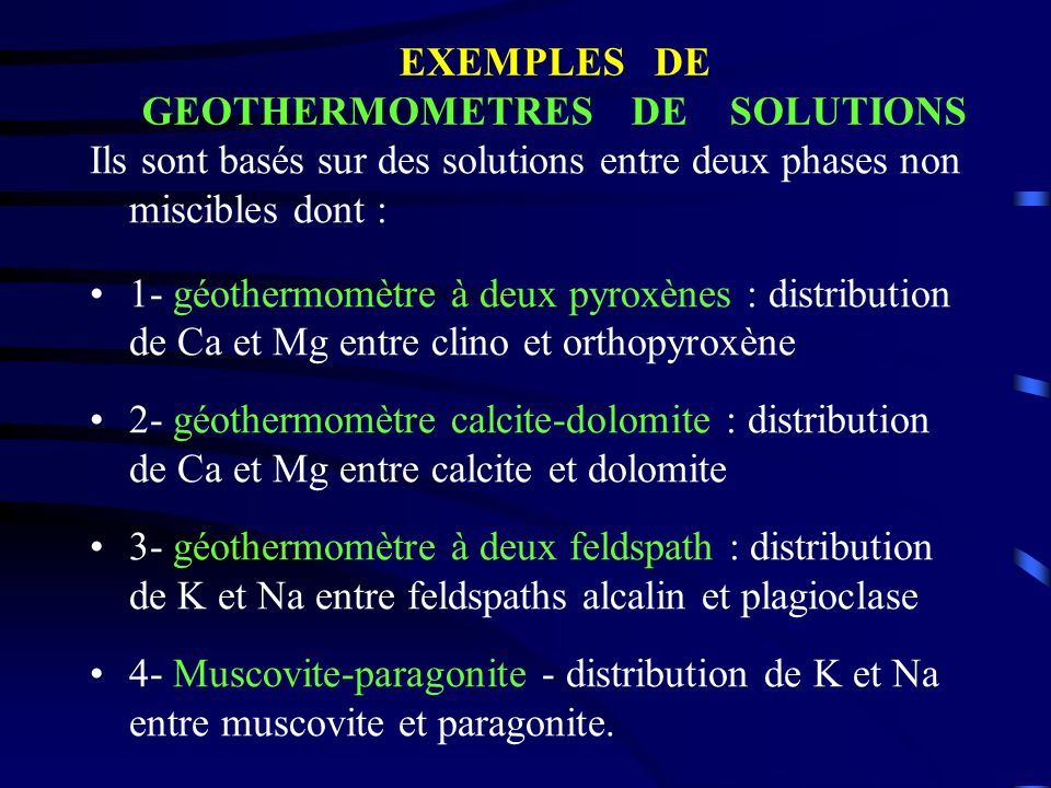 EXEMPLES DE GEOTHERMOMETRES DE SOLUTIONS