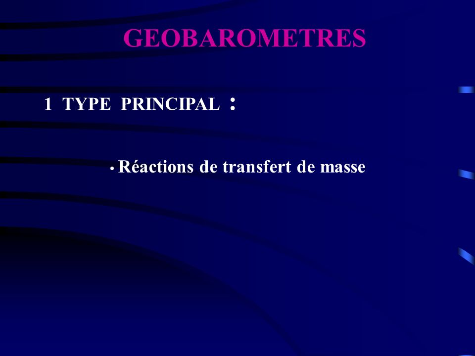 GEOBAROMETRES 1 TYPE PRINCIPAL :