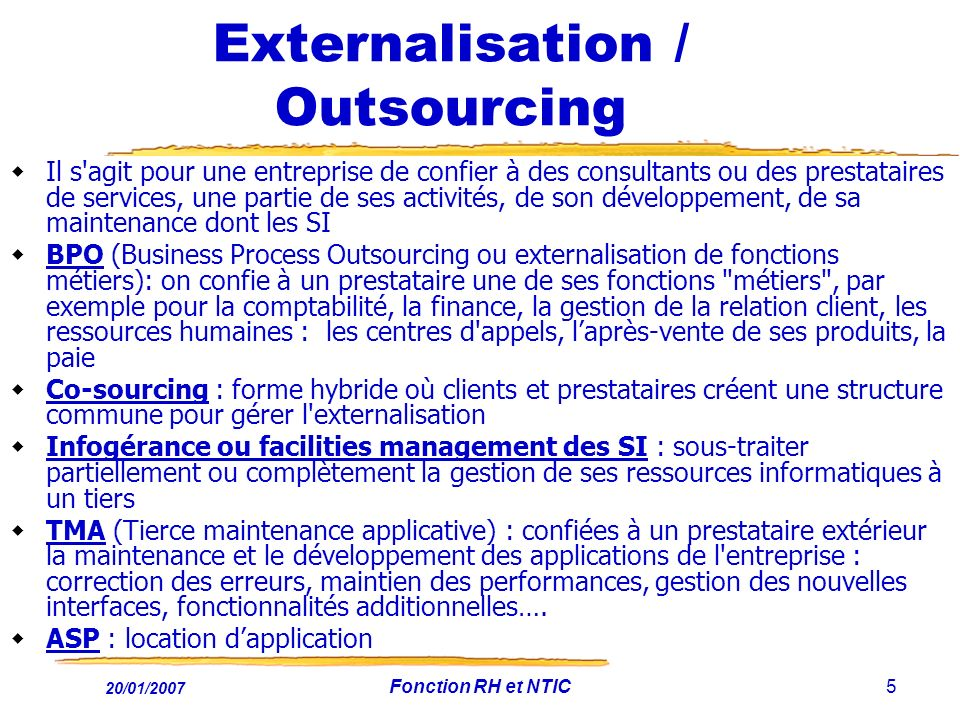 Externalisation / Outsourcing