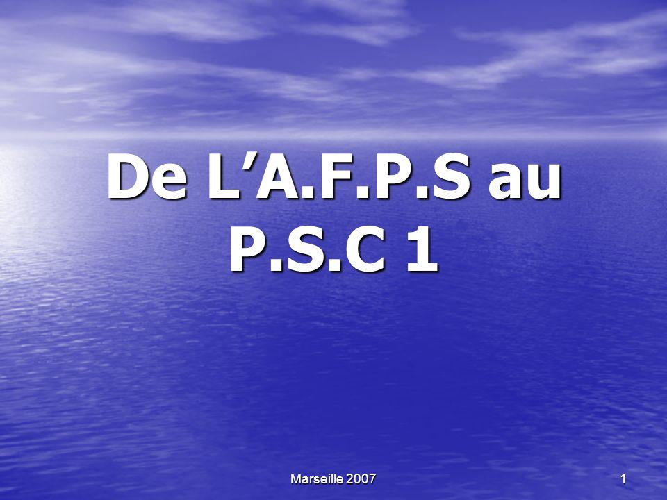 De L'A.F.P.S au P.S.C 1 Marseille 2007