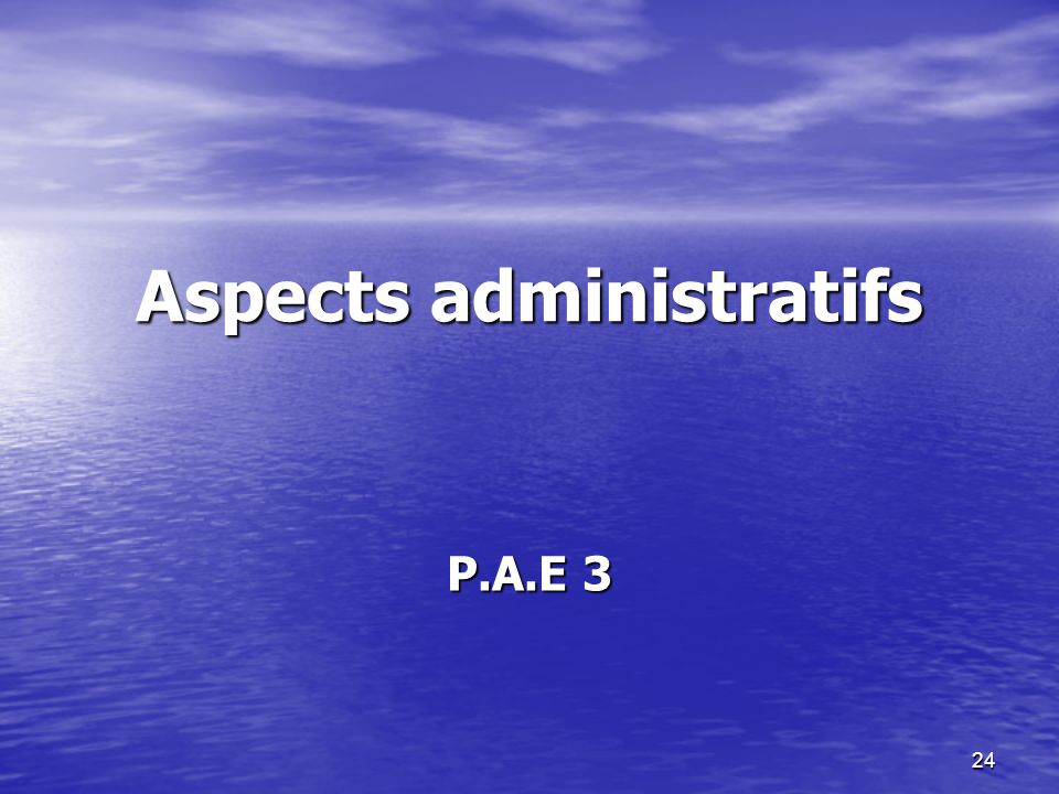 Aspects administratifs