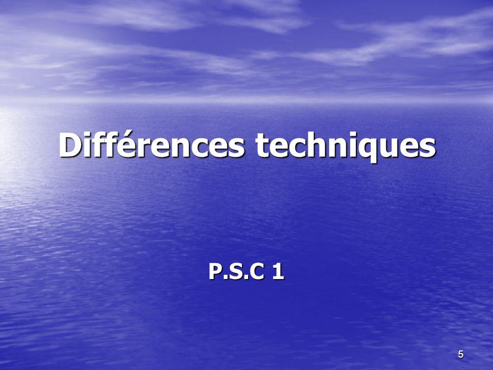 Différences techniques