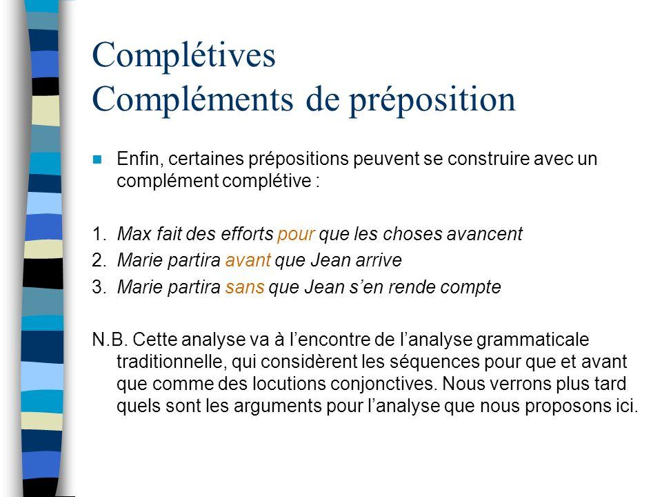 Complétives Compléments de préposition