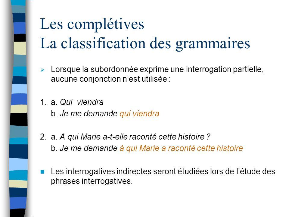 Les complétives La classification des grammaires