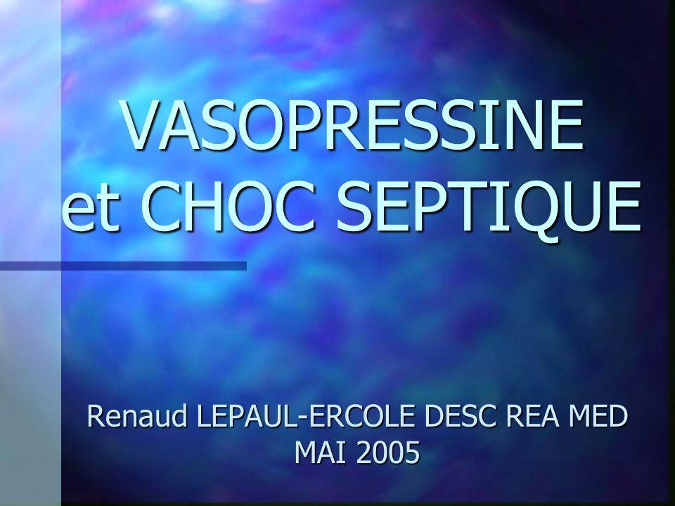 VASOPRESSINE et CHOC SEPTIQUE