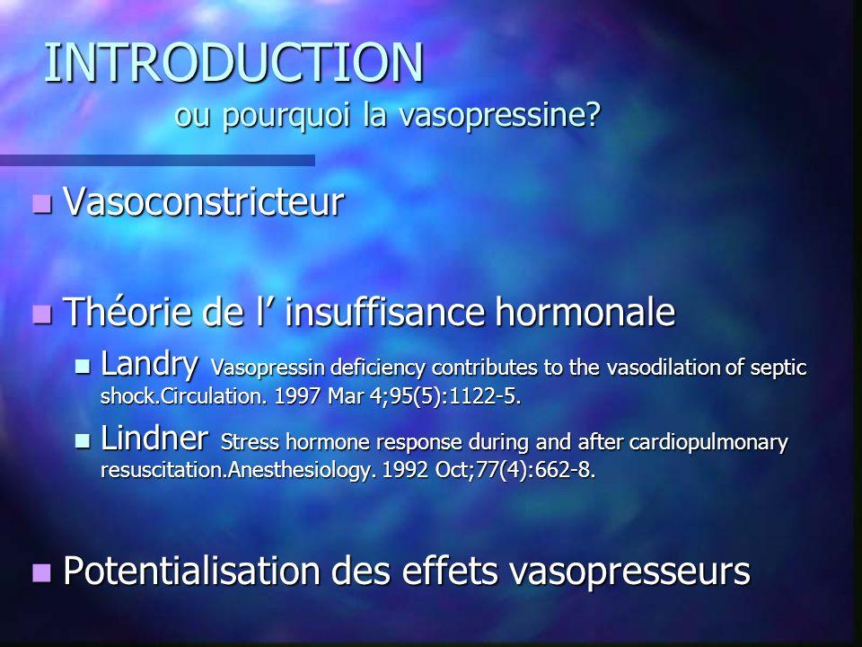 INTRODUCTION ou pourquoi la vasopressine