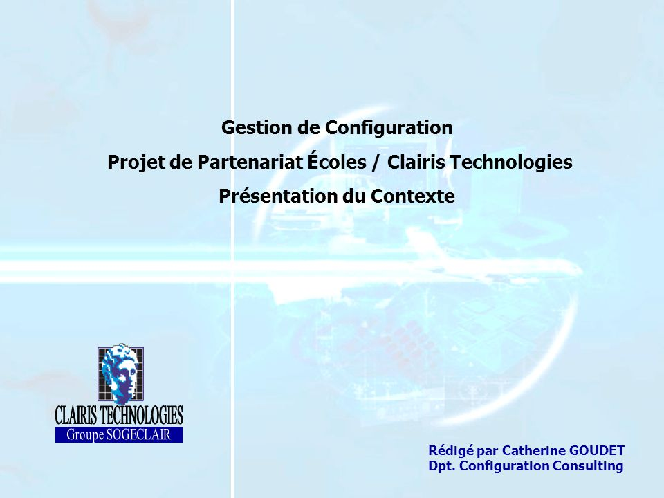 CLAIRIS TECHNOLOGIES Gestion de Configuration